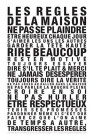 Affiche «Les règles de la Maison»
