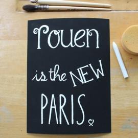 Affiche Rouen is the new Paris